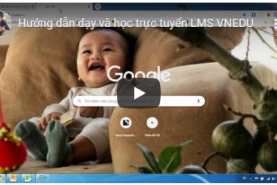 Hướng dẫn dạy và học trực tuyến LMS VNEDU
